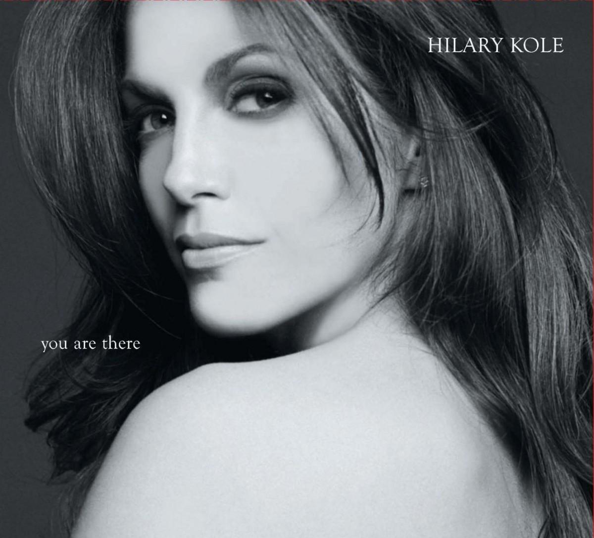 HILARY KOLE - you are there